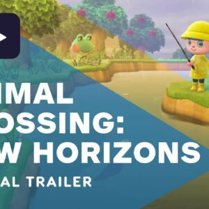 Animal Crossing: New Horizons - Official Trailer