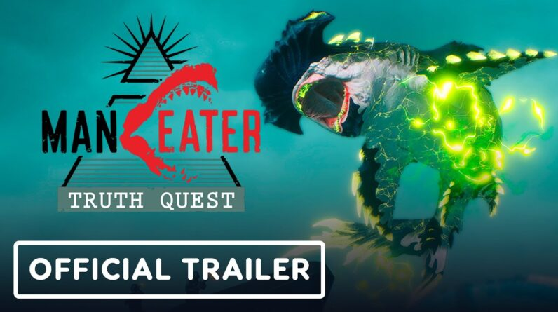Maneater: Truth Quest - Official Launch Trailer