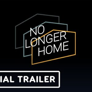 No Longer Home - Official Console Release Date Trailer