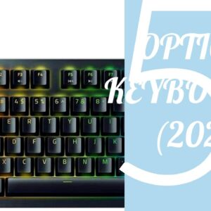 Top 5 Best Optical Keyboard Switches 2021