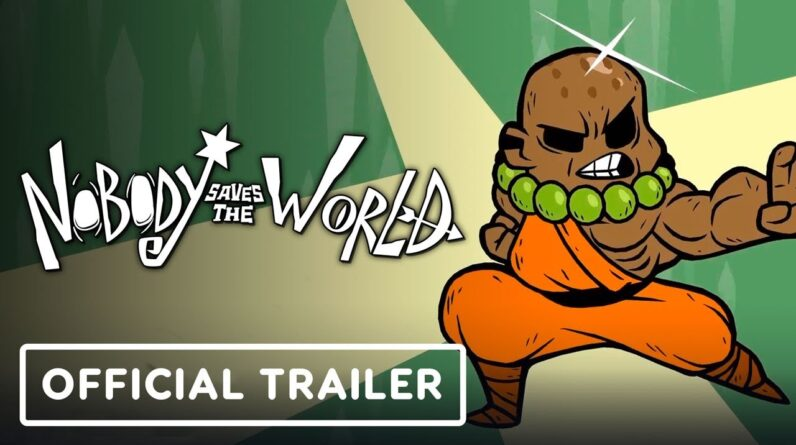 Nobody Saves the World - Official Customization Feature Trailer