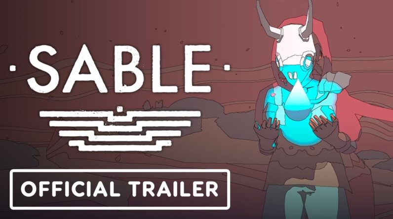 Sable - Official The World of Sable Video