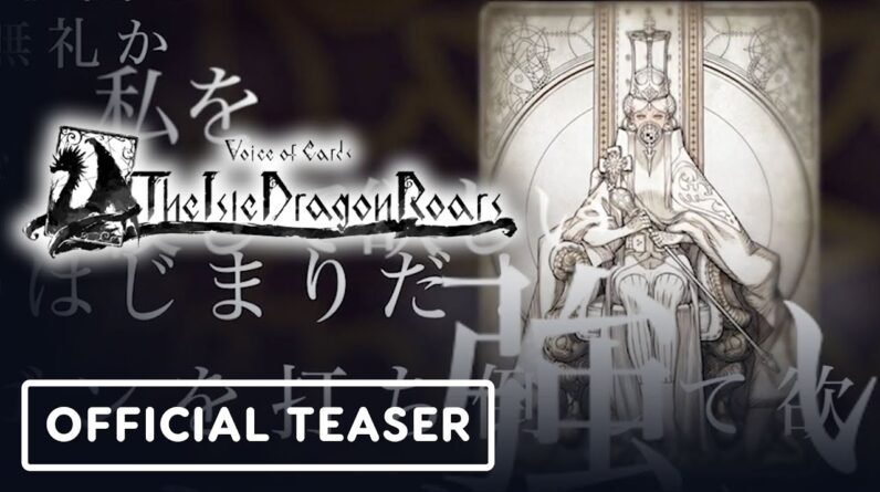 Voice of Cards: The Isle Dragon Roars - Official Teaser Trailer