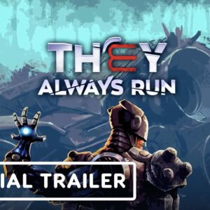 They Always Run - OffIcial Gameplay Trailer
